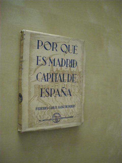 POR QUE ES MADRID CAPITAL DE ESPAÑA