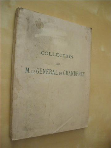 COLLECTION DE M. LE GENERAL DE GRANDPREY