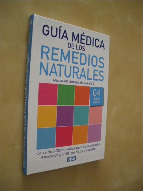 GUIA MEDICA DE LOS REMEDIOS NATURALES. 4. (CITRICOS-DIABETES)