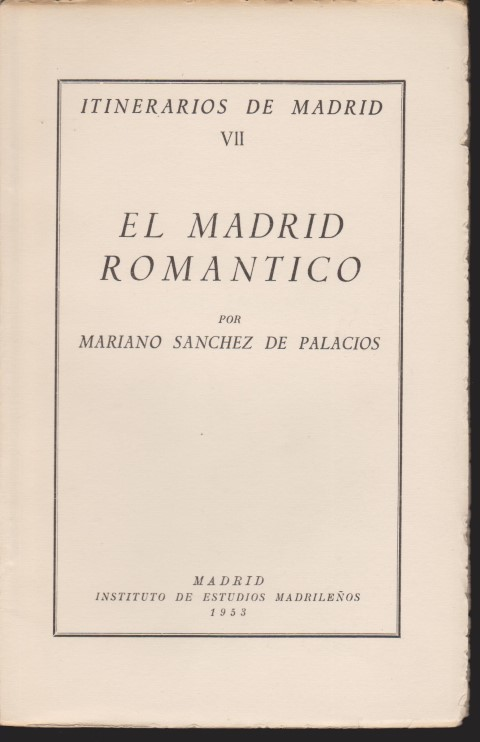 EL MADRID ROMANTICO