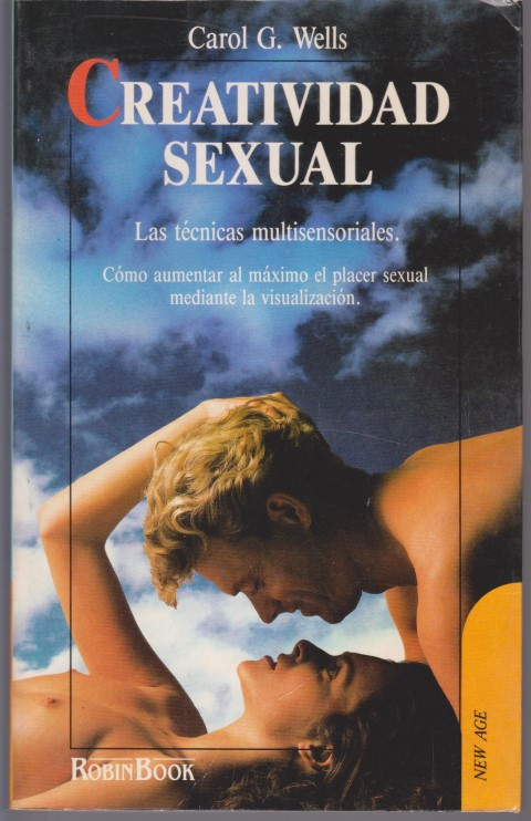 CREATIVIDAD SEXUAL. LAS TECNICAS MULTISENSORIALES